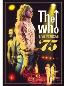 Who - Live In Texas 75