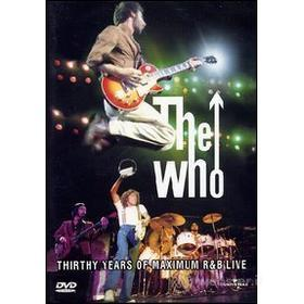 The Who. 30 Years of Maximum R & B Live