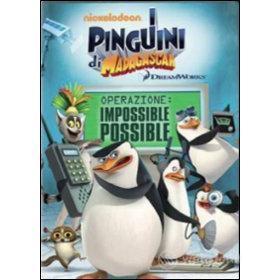 I pinguini di Madagascar. Operazione impossibile possibile