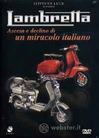 Lambretta. Ascesa e declino di un miracolo italiano