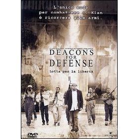 Deacons for Defense. Lotta per la libertà