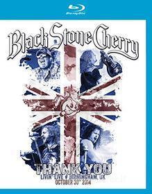 Black Stone Cherry. Thank You. Livin' Live Birmingham UK (Blu-ray)