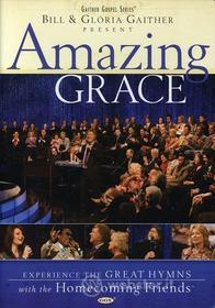 Bill & Gloria / Homecoming Friends Gaither: Amazing Grace