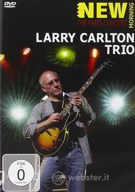 Larry Carlton. Larry Carlton Trio. The Paris Concert