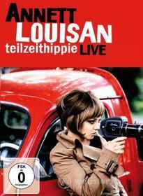 Annett Louisan - Teilzeithippie Live