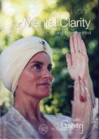 Gurutej - Kundalini Yoga For Mental Clarity