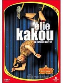 Elie Kakou - Au Cirque D'Hiver