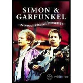 Simon & Garfunkel. Across the Airwaves