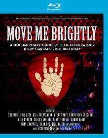 Move Me Brightly: Celebrating Jerry Garcia'S 70Th Birthday (Blu-ray)