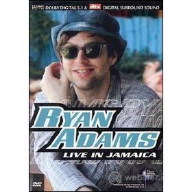 Ryan Adams. Live In Jamaica