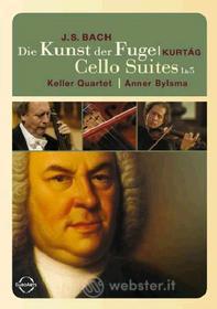 Johann Sebastian Bach. Die Kunst der Fuge. Cello Suites 1 & 5