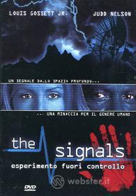The Signals. Esperimento fuori controllo