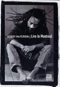 Bobby McFerrin. Live in Montreal