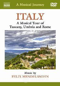A Musical Journey. Italy. A Musical Tour of Tuscany, Umbria and Rome