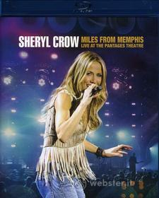 Sheryl Crow - Miles From Memphis Live At The Pantages Theatre (Blu-ray)