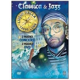 Lucio Dalla. 1200 lune. Classica & jazz (2 Dvd)