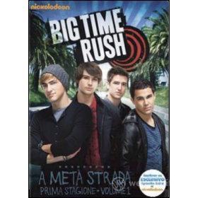 Big Time Rush. Stagione 1. Vol. 1 (2 Dvd)