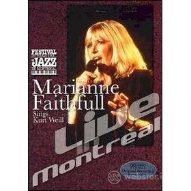Marianne Faithfull Sings Kurt Weill. Live In Montreal
