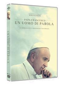 Papa Francesco: Un Uomo Di Parola
