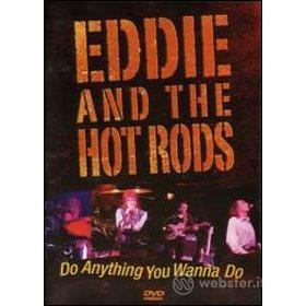 Eddie And The Hot Rods. Do Anything You Wanna Do