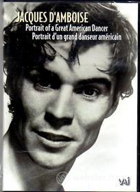 Jacques D'Amboise - Portrait of a Great American Dancer