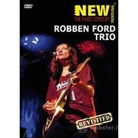 Robben Ford. The Paris Concert Revisited