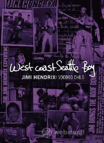 Jimi Hendrix. West Coast Seattle Boy. The Jimi Hendirx Anthology