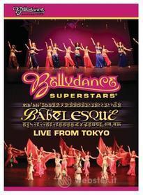 Bellydance Superstars - Live From Tokyo