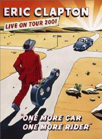 Eric Clapton. One More Car, One More Rider. Live On Tour 2001