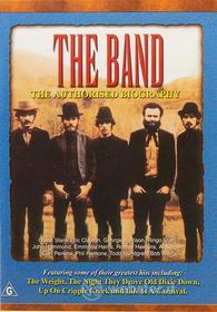 The Band - Authorised Biography