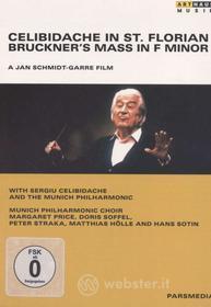 Celibidache in St. Florian. Bruckner's Mass in F Minor