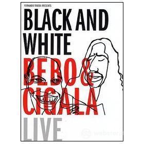 Bebo Y Cigala. Blanco y negro, en vivo (2 Dvd)
