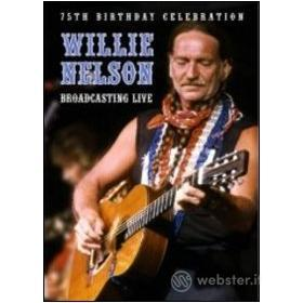 Willie Nelson. Broadcasting Hits Live