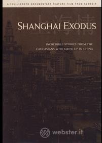 A2Media - Shanghai Exodus