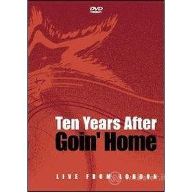 Ten Years After. Goin' Home