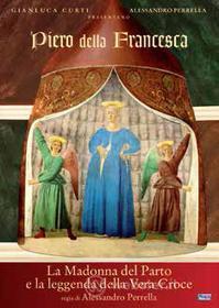 Piero della Francesca. La Madonna del Parto e la leggenda della vera croce