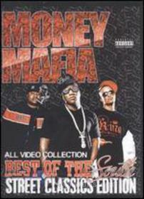 Money Mafia: Best Of Street Classics South