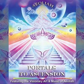 Aeoliah - Portals To Ascension