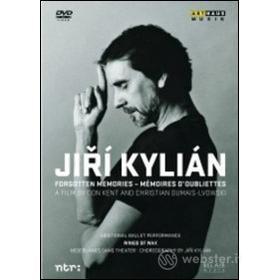 Jirí Kylián. Forgotten Memories