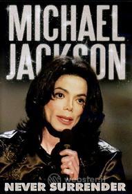 Michael Jackson. Never Surrender