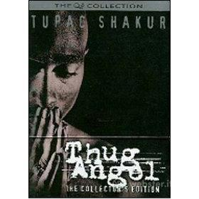 Shakur Tupac. Thug Angel. The Life Of An Outlaw (Edizione Speciale 2 dvd)