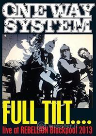 One Way System - Full Tilt: Live At Rebellion 2013