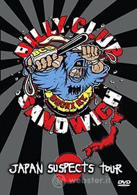Billy Club Sandwich - Japan Suspects Tour