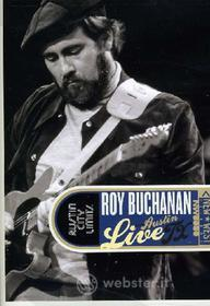 Roy Buchanan. Live From Austin, TX. Austin City Limits