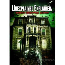 Paul Wookey. Unexplained Explained. Ghostly Paranormal Activity