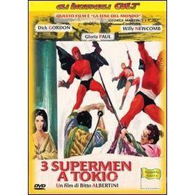 Tre supermen a Tokio