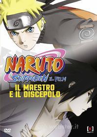 Naruto Shippuden. Il film. Il maestro e il discepolo