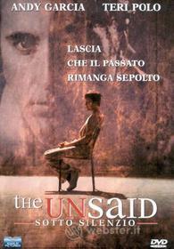 The Unsaid. Sotto silenzio
