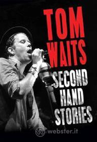 Tom Waits. Second Hand Stories