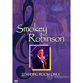 Smokey Robinson. Standing Room Only